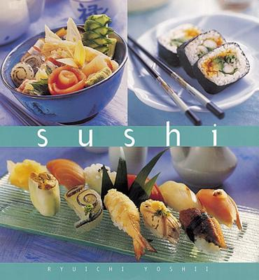 Sushi (Essential Kitchen Series), Yoshii, Ryuichi