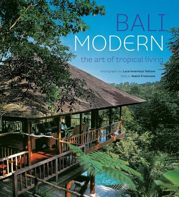 Image for Bali Modern: The Art of Tropical Living