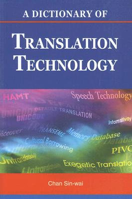 Image for A Dictionary of Translation Technology