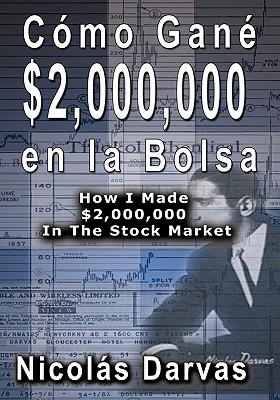 Image for Como Gane $2,000,000 En La Bolsa / How I Made $2,000,000 in the Stock Market (Spanish Edition)