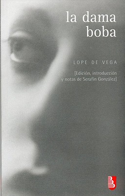 Image for La dama boba (Biblioteca Universitaria de Bolsillo) (Spanish Edition)