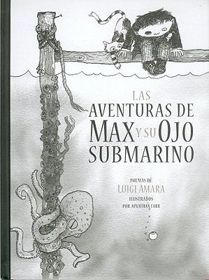 Image for Las aventuras de Max y su ojo submarino (Spanish Edition)