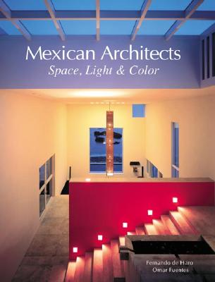 Image for Mexican Architects: Space, Light & Color