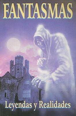Image for Fantasmas: leyendas y realidades