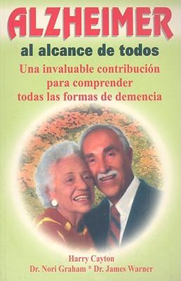Alzheimer Al Alcance De Todos (Spanish Edition), Cayton, Harry