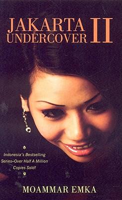 Jakarta Undercover 2, Emka, Moammar