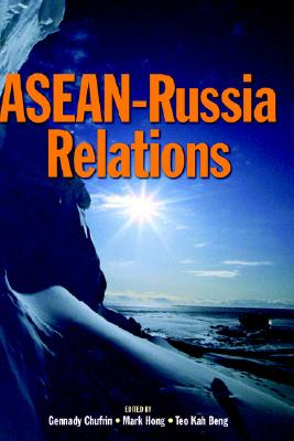 ASEAN-Russia Relations (Proceedings of International Conferences)