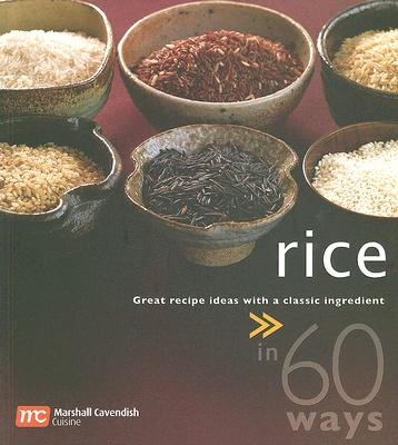Rice in 60 Ways, N.A.