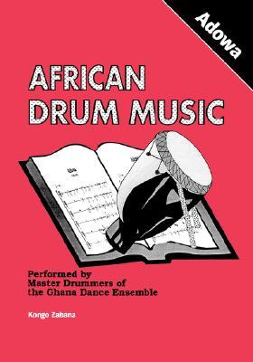 African Drum Music - Adowa, Zabana, Kongo