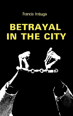Image for Betrayal in the City (Plays for Schools)