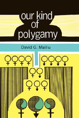 Our Kind of Polygamy, Maillu, David G.