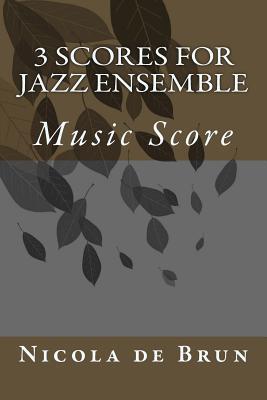 Image for 3 Scores for Jazz Ensemble